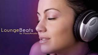 getlinkyoutube.com-Lounge Beats by Paulo Arruda | Deep & Jazz