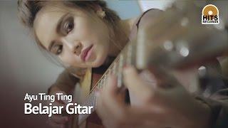 getlinkyoutube.com-Ayu Ting Ting Belajar Gitar Suara Hati