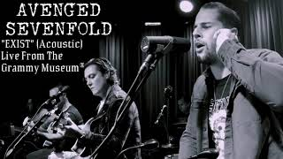 Avenged Sevenfold   Exist (Live Acoustic) | AUDIO ONLY