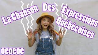 Les Expressions Québécoises (Chanson) // Satine Walle