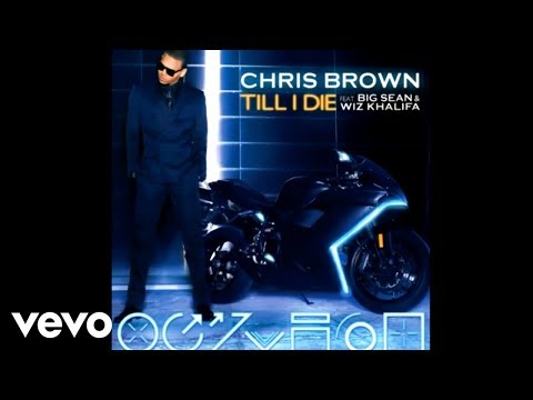 Chris Brown - Till I Die Ft. Big Sean y Wiz Khalifa