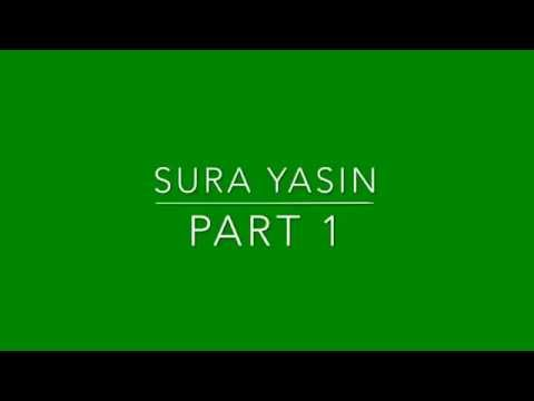Sura Yasin. Part 1. Quran Kareem recitation with urdu translation.