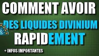 getlinkyoutube.com-TUTO|COMMENT AVOIR DES LIQUIDES DIVINIUM RAPIDEMENT ! + INFOS IMPORTANTES !