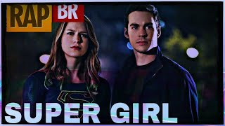 Rap da Super Girl |