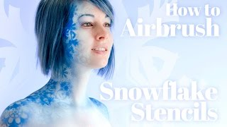 getlinkyoutube.com-How to Airbrush Body Paint Stencil Snowflakes