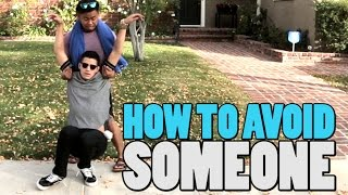 getlinkyoutube.com-HOW TO AVOID SOMEONE
