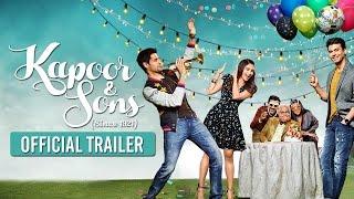 getlinkyoutube.com-Kapoor & Sons | Official Trailer | Sidharth Malhotra, Alia Bhatt, Fawad Khan