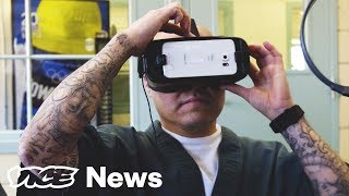 Inmates Are Using VR For A Chance To Get Out Of Prison