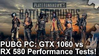 PUBG - GTX 1060 vs RX 580 1080p Performance Test