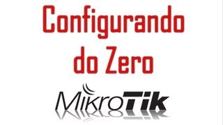 getlinkyoutube.com-Mikrotik - Como Configurar Internet na RouteBoard 750GL do Zero ?