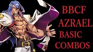 getlinkyoutube.com-BBCF AZRAEL BASIC COMBOS【BLAZBLUE CENTRALFICTION アズラエル 基礎コンボ】