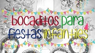 "getlinkyoutube.com-5 Ideas de ""Bocaditos pára fiestas infantiles"" by Gaby EVP"