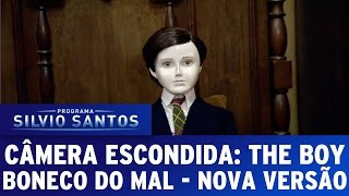 getlinkyoutube.com-Câmera Escondida (08/05/16) - The Boy / Boneco do Mal - Nova versão
