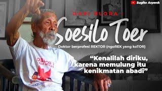 Soesilo Toer (Adik Pramoedya Ananta Toer) Bergelar Doktor Dari Rusia Kini Jadi Pemulung