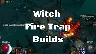 getlinkyoutube.com-Path of Exile: Witch - Fire Trap Builds - ขว้างระเบิดไปแล้ว