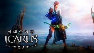 getlinkyoutube.com-Icarus 2.0 (이카루스) - Ranger lvl 1~20 Gameplay - F2P - KR