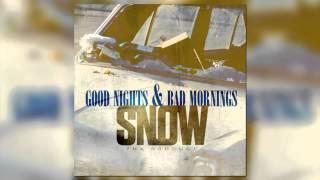 getlinkyoutube.com-Snow Tha Product - Bad Mornings