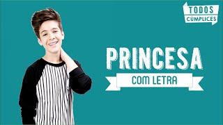 getlinkyoutube.com-Princesa (Letra) - João Guilherme Ávila