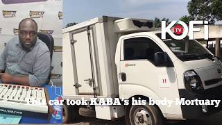 IT IS TRUE KABA IS DEAD I JUST WATCHED HIS BODY