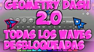 getlinkyoutube.com-TODOS LOS WAVES DESBLOQUEADOS GEOMETRY DASH VERSION 2.0