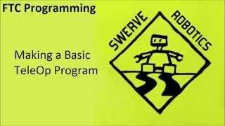 getlinkyoutube.com-(Old) FTC Tutorials: Basic TeleOp Program