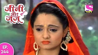 Jeannie Aur Juju - जैनी और जुजु - Episode 244 - 12th July, 2017