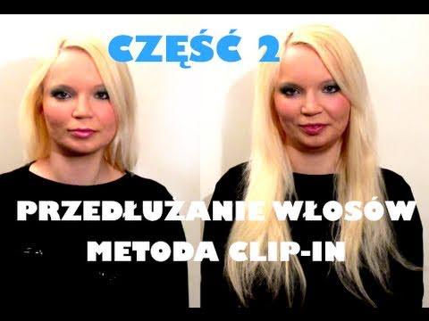 ☆ JAK PRZEDŁUŻYĆ WŁOSY -część 2- METODA CLIP-IN ZAGĘSZCZANIE HAIRSERVICE.PL tutorial ☆