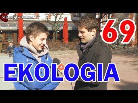 MaturaToBzdura.TV: EKOLOGIA - odc. #69