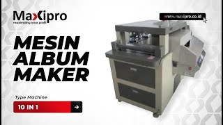 getlinkyoutube.com-Mesin Album Maker 10 in 1 - www.maxipro.co.id