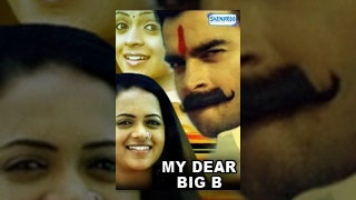 My Dear Big B - Hindi Dubbed Movie (2007) - Madhavan, Bhavna, Prakash Raj - Popular Dubbed Movies