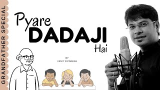 GrandFather (Dadaji) Song |