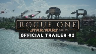 getlinkyoutube.com-Rogue One: A Star Wars Story Trailer #2 (Official)