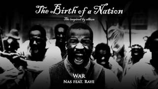 Nas - War (ft. Raye)