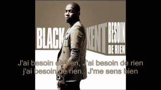 Black Kent - Besoin de Rien