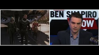 Ben Shapiro Massive Embarrassing Rant Against Black Panther The Movie