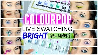 getlinkyoutube.com-COLOURPOP GEL LINER LIVE SWATCHES: BRIGHT LINERS