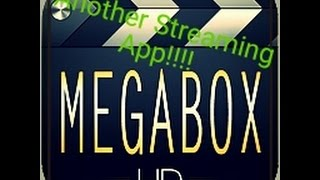 getlinkyoutube.com-Megabox HD - Another Streaming App!!!!