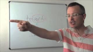 Q&A: TOWARD pronunciation: The EASY SECRET!