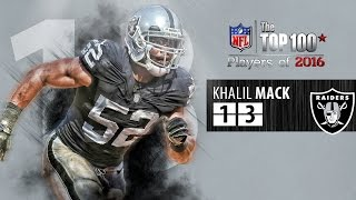 #13: Khalil Mack (DE, Raiders) | Top 100 NFL Players of 2016
