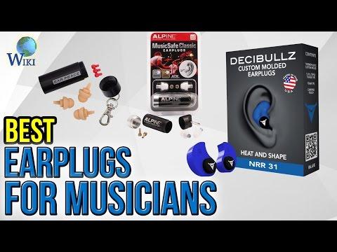10 Best Earplugs For Musicians 2017