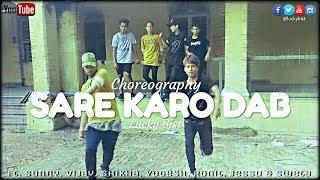 Sare Karo Dab Dance - Raftar - by Lucky bist & Step Rebels width=