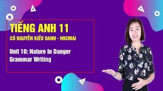 getlinkyoutube.com-Unit 10: Grammar Writing - Tiếng Anh cơ bản lớp 11 - Cô Nguyễn Kiều Oanh