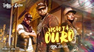getlinkyoutube.com-VISÃO TÁ OURO - Tribo da Periferia ft. Look & Belladona