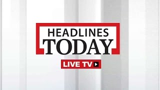 Headlines Today - Live