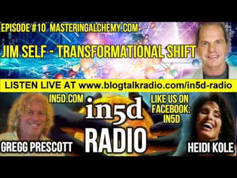 In5D Radio - Jim Self - Transformational Shift - Ep. #12   In5D.com