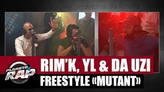 Rim'K, YL & DA Uzi   Freestyle