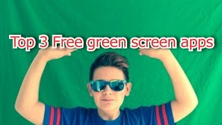 Top 3 Green Screen Apps Free iPhone 2016