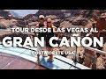 Tour al Gran Cañón desde Las Vegas. Costa Oeste EEUU