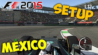 getlinkyoutube.com-F1 2015 Mexico Setup + Hotlap 1:15.485 [PC][Gamepad][HD+]