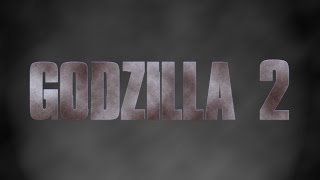 getlinkyoutube.com-Godzilla 2 Teaser (2018) Fan Trailer
